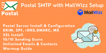 Setup MailWizz + Postal Full Email System